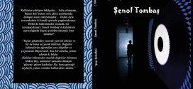 """ŞENOL TOMBAŞ'IN BEKLENEN KİTABI : """"ŞAŞI FELSEFESİ ÇIKTI !..""""(BU BAHAR SONBAHAR 2.BASKISINI YAPTI)"""