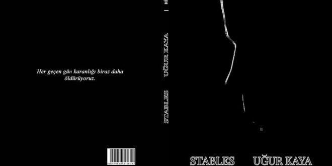 """Uğur Kaya'nın """"Stables"""" Öykü Kitabı Halk Edebiyatı Dergisi Yayınları'ndan Çıktı.Hayırlı ve uğurlu ,okuru bol olsun."""