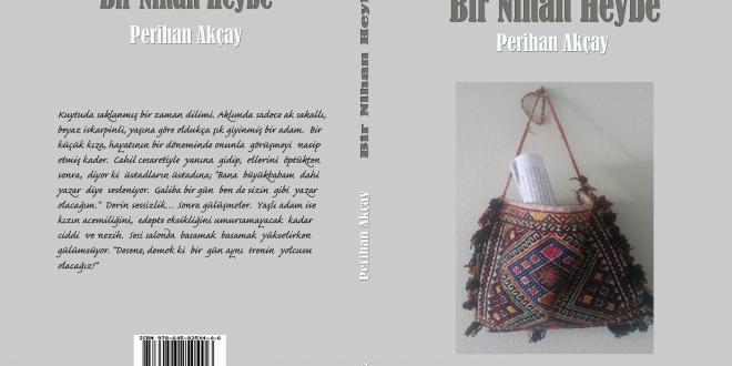 """Perihan Akçay'ın """"Bir Nihan Heybe """"kitabı Halk Edebiyatı Dergisi Yayınları'ndan çıkıyor.Hayırlı,uğurlu olsun."""